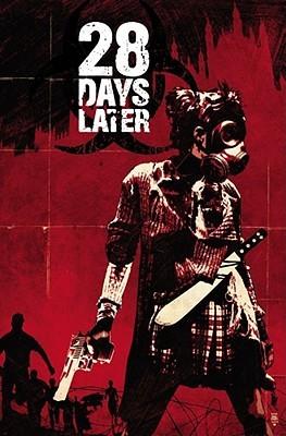 28 Days Later, Vol. 1: London Calling Michael Alan Nelson