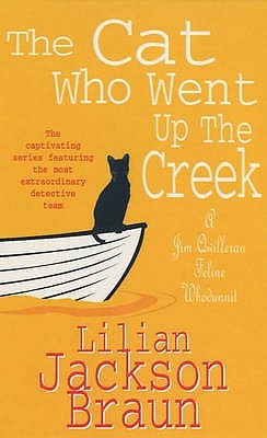 The Cat Who Went Up The Creek (Cat Who..., #24)  by  Lilian Jackson Braun
