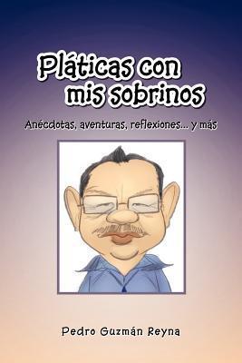 PL Ticas Con MIS Sobrinos  by  Pedro Guzmán Reyna