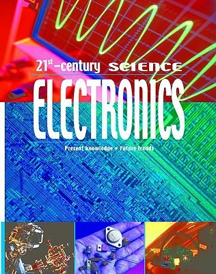 Electronics: Present Knowledge, Future Trends Moira Butterfield