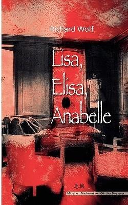 Lisa, Elisa, Anabelle Richard Wolf