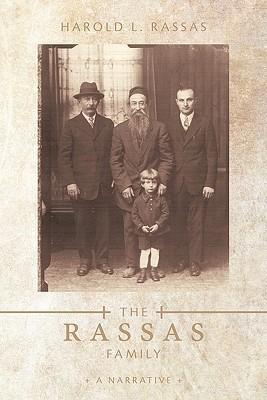 The Rassas Family: A Narrative Harold L. Rassas