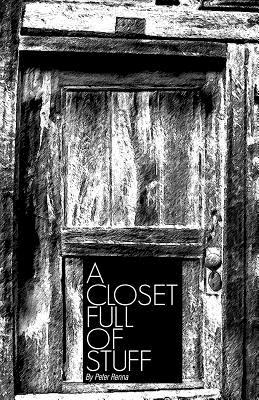 A Closet Full of Stuff  by  Peter Renna