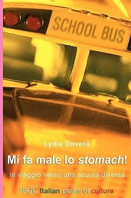 Mi Fa Male Lo Stomach!  by  Lydia Dovera