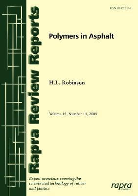 Polymers in Asphalt  by  H. Robinson