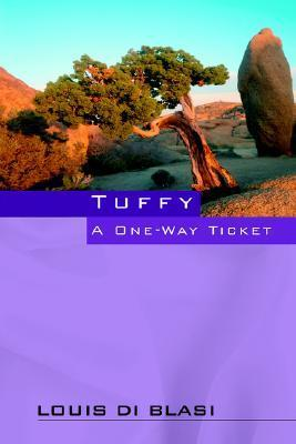 Tuffy a One Way Ticket Louis Di Blasi
