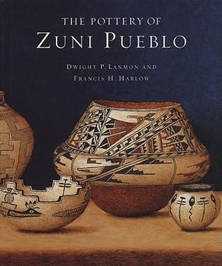 The Pottery of Zuni Pueblo Dwight P. Lanmon