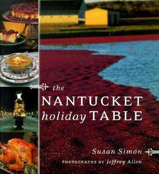 The Nantucket Holiday Table  by  Susan Simon