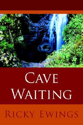 Cave Waiting  by  Ricky Ewings