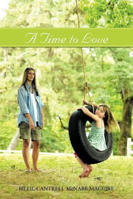 A Time to Love Billie Cantrell McNabb Maguire