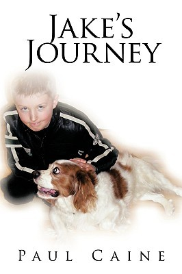 Jakes Journey  by  Paul Caine
