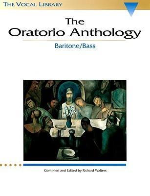 Oratorio Anthology  by  Richard Walters