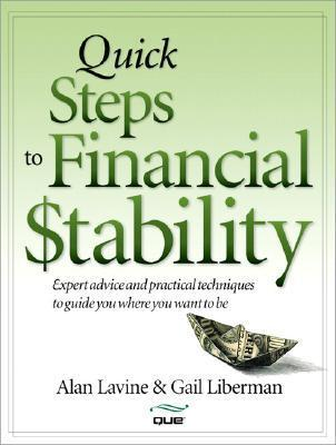 Quick Steps to Financial Stability  by  Alan Lavine