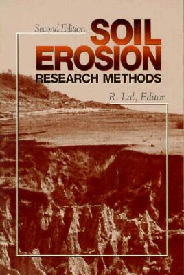 Soil Erosion Research Methods  by  Rattan Lal