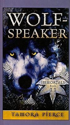 Wolf Speaker (Immortals  by  Tamora Pierce