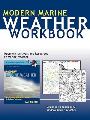 Modern Marine Weather Workbook  by  David Burch