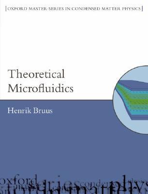 Theoretical Microfluidics Henrik Bruus