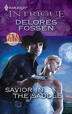Savior in the Saddle (Texas Maternity Hostages #4)  by  Delores Fossen