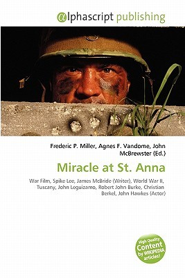 Miracle at St. Anna Frederic P.  Miller