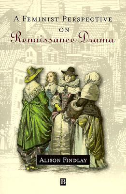 Illegitimate Power: Bastards in Renaissance Drama Alison Findlay