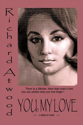 YOU, MY LOVE: Richard Atwood
