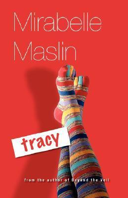Tracy Mirabelle Maslin