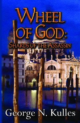 Shards of the Assassin  by  George N. Kulles