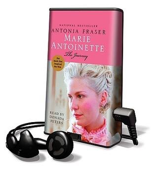 Marie Antoinette - The Journey: Library Edition Antonia Fraser