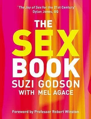 The Sex Book. Author and Designer, Suzi Godson Mel Agace