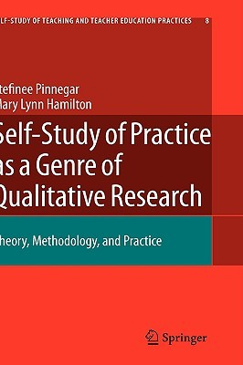Reconceptualizing Teaching Practice: Developing Competence Through Self-Study  by  Mary Lynn Hamilton
