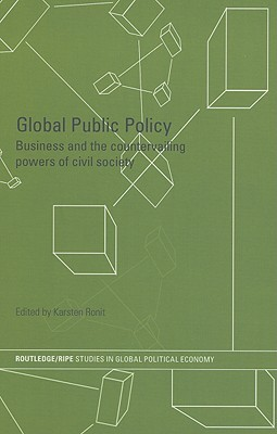Private Organizations in Global Politics  by  Karsten Ronit