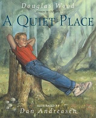 A Quiet Place Douglas Wood