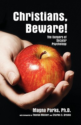 Christians, Beware!  by  Magna Parks