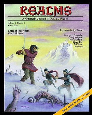 Realms: A Quarterly Journal of Fantasy Fiction  by  Black Matrix Publishing LLC