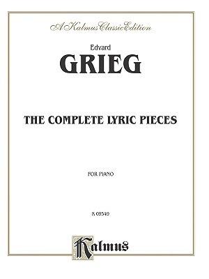 Grieg Complete Lyric Pieces Edvard Grieg