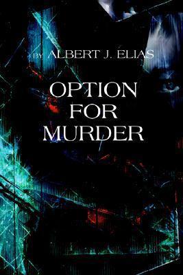Option for Murder Albert Elias