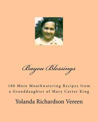Bayou Blessings: Madeas Recipe Box Volume 2 Yolanda Richardson Vereen