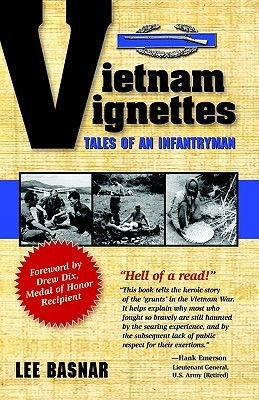 Vietnam Vignettes: Tales of an Infantryman  by  Lee Basnar