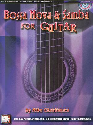 Bossa Nova & Samba for Guitar [With CD]  by  Mike Christiansen