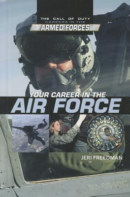 Your Career in the Air Force Jeri Freedman