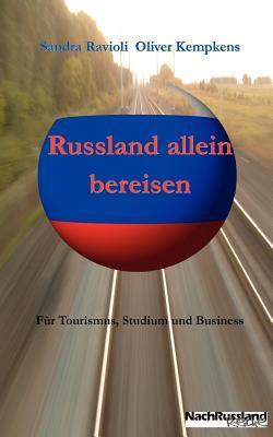Russland Allein Bereisen  by  Sandra Ravioli