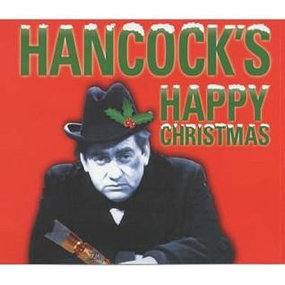 Hancocks Happy Christmas: Four Original BBC Radio Episodes Ray Galton