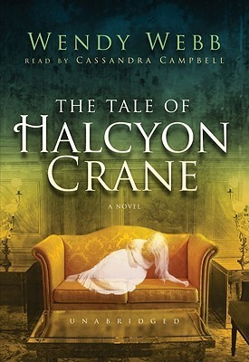 The Tale of Halcyon Crane [With Earbuds]  by  Wendy Webb