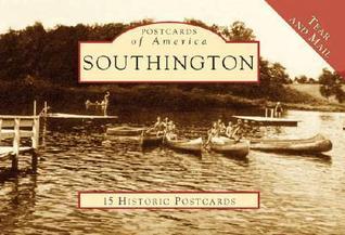 Southington, Connecticut [Postcards of America Series]  by  Liz Kopec