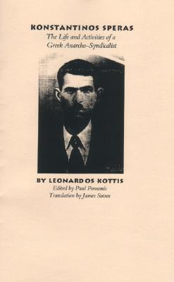 Konstantinos Speras: The Life and Activities of a Greek Anarcho-Syndicalist Leonardos Kottis