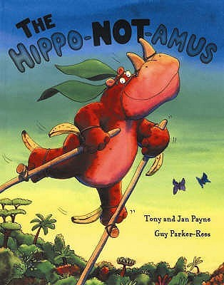 The Hippo Not Amus Tony   Payne
