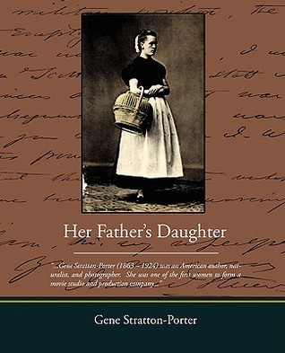 Her Father S Daughter  by  Gene Stratton-Porter