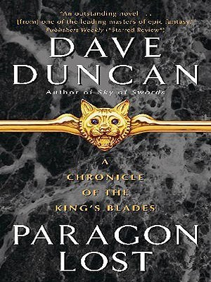 Paragon Lost (Kings Blades, #4) Dave Duncan
