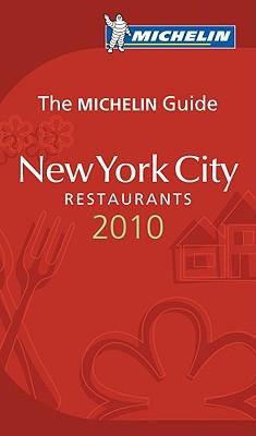 New York City Restaurants 2010  by  Michelin