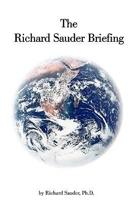 The Richard Sauder Briefing  by  Richard Sauder